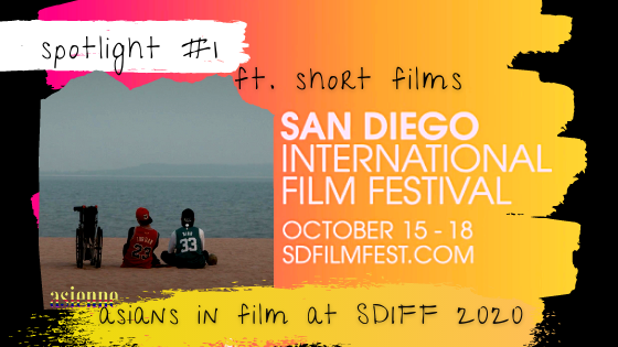 san diego international film fest 2020 featuring asian stories